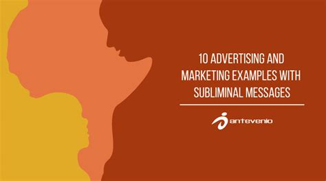 10 advertising and marketing examples with subliminal messages